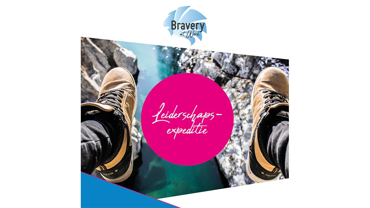 De leiderschapsexpeditie | Bravery at work